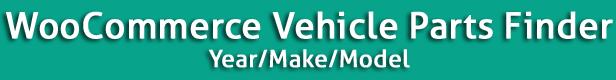 Chercheur de pièces de véhicules WooCommerce - Année/Marque/Modèle - 5